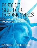 Public Sector Economics The Role Of Government In The American Economy