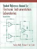 Student Reference Manual for Electronic Instrumentation Laboratories + Labview Student Packa...