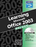 Learning Microsoft Office 2003 Deluxe