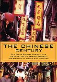 Chinese Century The Rising Chinese Economy And Its Impact On The Global Economy, The Balance...