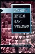 Managing Physical Plant Operations