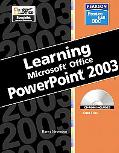 Learning Microsof Powerpoint 2003