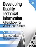 Developing Quality Technical Information A Handbook for Writers and Editors
