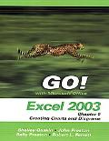 Go! With Microsoft Office Excel 2003 Chapter 5 creating Charts And Diagrams