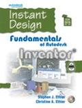 Instant Design Fundamentals of Autodesk Inventor 8