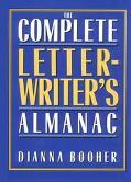 Complete Letterwriter's Almanac - Dianna Booher - Hardcover