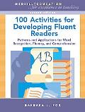 150 Strategies to Develop Readers Patterns and Applications for Word Recognition, Fluency, and Comprehension