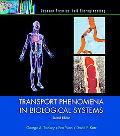 Transport Phenomena in Biological Systems (2nd Edition)