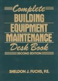Complete Building Equipment Maintenance Desk Book