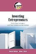 Inventing Entrepreneurs