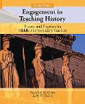 Engagement in Teaching History: Theory and Practice for Middle and Secondary Teachers (2nd E...