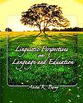 Linguistic Perspectives on Language and Educatio