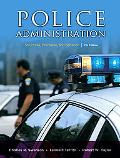 Police Administration Structures, Processes, and Behavi