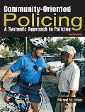 Community-oriented Policing A Systematic Approach to Policing