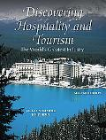 Discovering Hospitality and Tourism: The World's