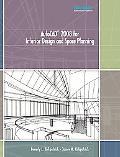 Autocad 2008 for Interior Design & Space Planning