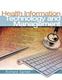 Health Information Technology & Management (MyHealthProfessionsKit Series)