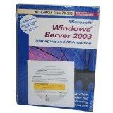 Microsoft Windows Server 2003 Planning, Implementing and Maintaining: Exam 70-290 (Prentice ...