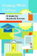 Coping With College A Guide For Academic Success