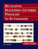 Developing Occupation-Centered Programs of the Community