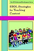 Esol Strategies For Teaching Content Facilitating Instruction for English Language Learners