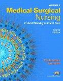 Medical-Surgical Nursing: Critical Thinking in Client Care, Vol. 1