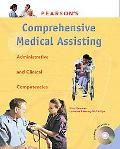 Pearson's Comprehensive Medical Assisting Administrative and Clinical Competencies
