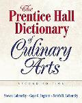 Prentice Hall Dictionary Of Culinary Arts