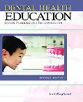 Dental Health Education Lesson Planning and Implementation