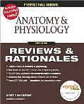 Anatomy & Physiology Review and Rationales