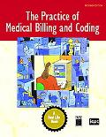 Practice of Medical Billing And Coding A Real Life Book Including A Simulated Work Program
