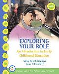 Exploring Your Role An Introduction to Early Childhood Education