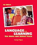 Language And Learning The Home And School Yea