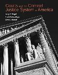 Courts and the Criminal Justice in America (MyCrimeKit Series)