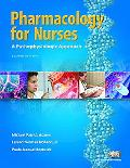 Pharmacology for Nurses A Pathophysiologic Appro