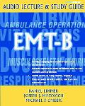 EMT-B Audio Lecture And Study Guid