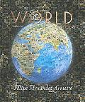 The World: A History, Volume 1 (to 1500)