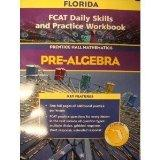 FCAT Daily Skills and Practice Workbook (Prentice Hall Mathematics Pre-Algebra)
