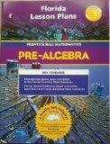 Florida Lesson Plans (Pre-Algebra Prentice Hall Mathematics)