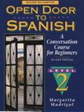 Open Door to Spanish A Conversation Course for Beginners/Level 2