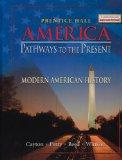 America Pathways to the Present Modern American History