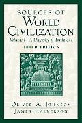 Sources of World Civilization A Diversity of Traditions