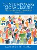 Contemporary Moral Issues: Diversity and Consensus (3rd Edition)