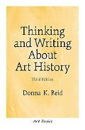 Thinking and Writing About Art History