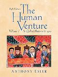 Human Venture, Many Worlds A Global History to 1500