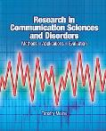 Research in Communication Sciences and Disorders Methods -- Applications -- Evaluation
