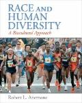 Race and Human Diversity: A Biocultural Aproach
