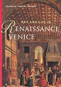 Art and Life in Renaissance Venice : Reprint