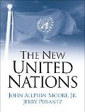 New United Nations International Organization in the Twenty-first Century