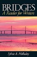 Bridges A Reader for Writers